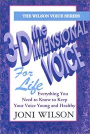 Cover of: The 3-Dimensional Voice For Life