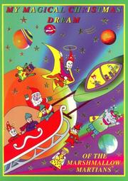 Cover of: My Magical Christmas Dream of the Marshmallow Martians