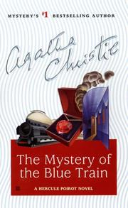 Cover of: The Mystery of the Blue Train (Hercule Poirot Mysteries) | Agatha Christie