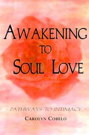 Cover of: Awakening to Soul Love