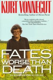 Cover of: Fates Worse than Death: An Autobiographical Collage