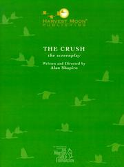 Cover of: Crush, The (The Script Publishing Project)
