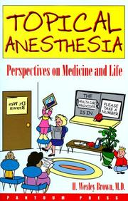Cover of: Topical Anesthesia | H. Wesley Brown