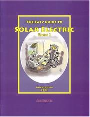 Cover of: Easy Guide To Solar Electric Part I