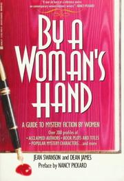 Cover of: By a woman's hand | Swanson, Jean