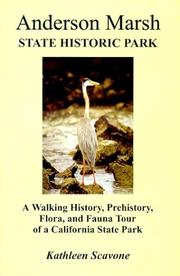 Cover of: Anderson Marsh State Historic Park- A Walking History, Prehistory, Flora, and Fauna Tour of a California State Park | Kathleen Scavone
