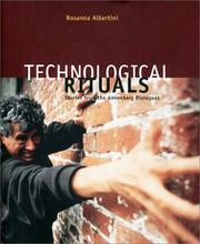Cover of: Technological Rituals, Stories from the Annenberg Dialogues | Rosanna Albertini