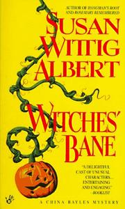 Cover of: Witches' Bane (China Bayles 2)