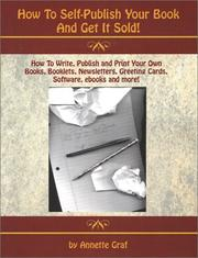 Cover of: How to Self-Publish Your Book and Get It Sold!