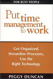 Cover of: Put Time Management to Work | Peggy Duncan