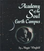 Cover of: Academy of the Soul, Earth Campus | Maggie Wingfield