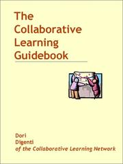 Cover of: The Collaborative Learning Guidebook | Dori Digenti