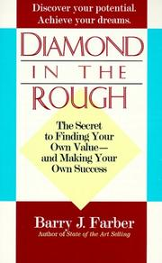 Cover of: Diamond in the rough | Barry J. Farber