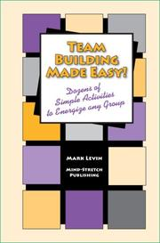 Cover of: Team Building Made Easy! - Dozens of Simple Activities to Energize any Group