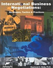 Cover of: International Business Negotiations | Ph.D., Ray Rody