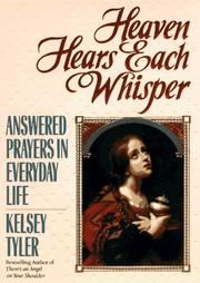 Cover of: Heaven hears each whisper by Kelsey Tyler