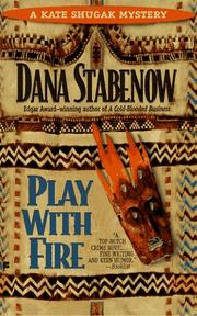 Cover of: Play with Fire (Kate Shugak Mystery)