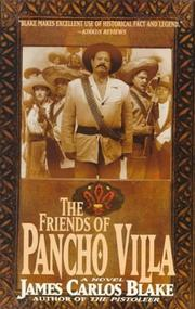 Cover of: The friends of Pancho Villa | James Carlos Blake