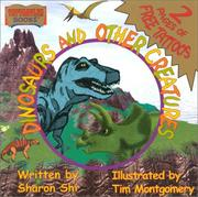 Cover of: Dinosaurs and Other Creatures | Sharon Shi