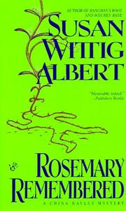 Cover of: Rosemary Remembered (China Bayles Mystery)