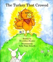 Cover of: The Turkey That Crowed | Eva Johns Haynes