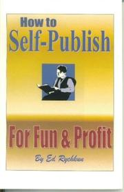 Cover of: How To Self-publish for Fun & Profit