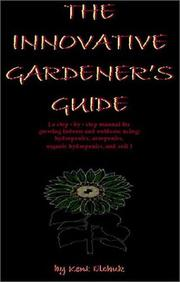 Cover of: The Innovative Gardener's Guide