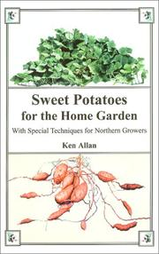 Cover of: Sweet Potatoes for the Home Garden