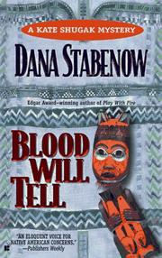 Cover of: Blood Will Tell (Kate Shugak Mystery)