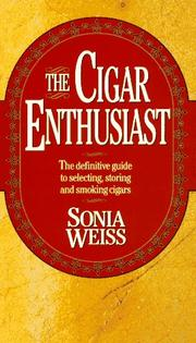 Cover of: The cigar enthusiast | Sonia Weiss