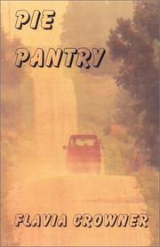 Cover of: Pie Pantry (Sunny Farnum Hometown Cozy, 1) | Flavia Crowner