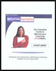 Cover of: The Complete Guide to Mentoring & Coaching | J. Leslie McKeown