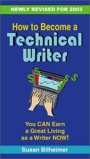 Cover of: How to Become a Technical Writer | Susan Bilheimer