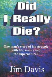 Cover of: Did I really die?