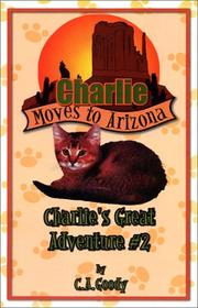 Cover of: Charlie Moves to Arizona (Charlie