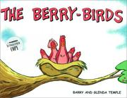 Cover of: The Berry-Birds | Barry Temple