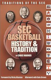 Cover of: SEC Basketball History & Tradition | Chris Warner