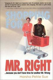 Cover of: Shopping for Mr. Right | Marsha Petrie Sue