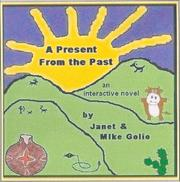 Cover of: A Present From the Past Multimedia Edition | Janet, Mike Golio