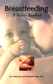 Cover of: Breastfeeding: a holistic approach