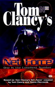 Cover of: One Is the Loneliest Number (Tom Clancy's Net Force; Young Adults, No. 3) | Tom Clancy, Diane Duane