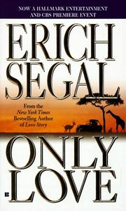 Cover of: Only Love (Magical Love) | Erich Segal