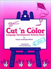 Cut 'n Color Language Development Activity Book by Carolyn Ausberger Weiner