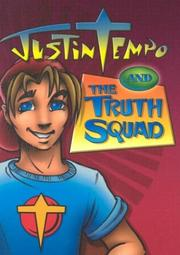Cover of: Justin Tempo and the Truth Squad