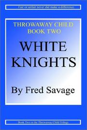 Cover of: White Knights | Fred H. Savage