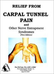 Cover of: Relief from Carpal Tunnel Pain and Other Nerve Entrapment Syndromes |