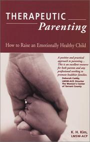 Cover of: Therapeutic Parenting  | Kyung Hee Kim