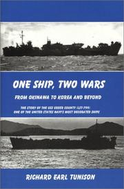 Cover of: One Ship, Two Wars | Richard Earl Tunison
