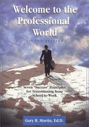 Cover of: Welcome to the Professional World  | Gary R. Martin