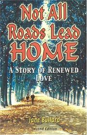 Cover of: Not All Roads Lead Home